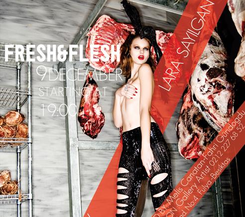 Fresh & Flesh / Lara Sayılgan