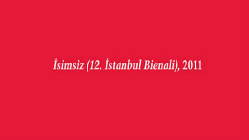 12. İstanbul Bienali/Antrepo 5 - Bölüm I