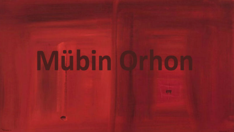 Mübin Orhon-Galeri Nev İstanbul