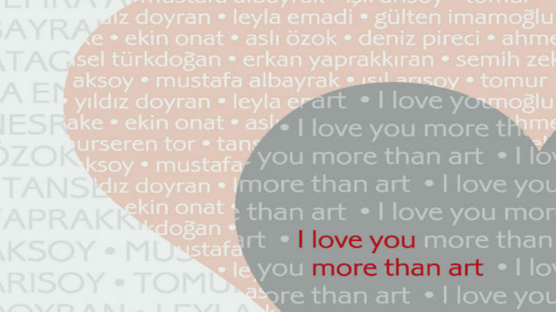 I love you more than art -Karma Sergi -Ekavart Gallery