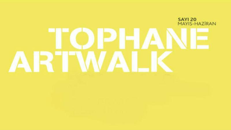 Tophane Artwalk Sergileri