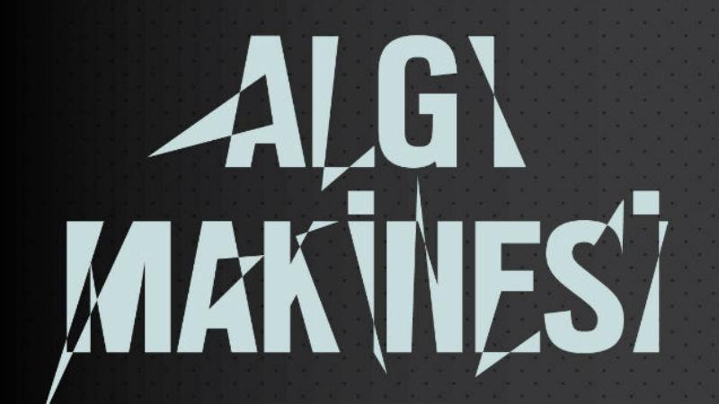 Algı Makinesi-ALAN İstanbul