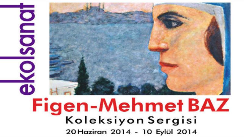 Figen-Mehmet Baz Koleksiyon Sergisi-Ekol Sanat Galerisi İzmir
