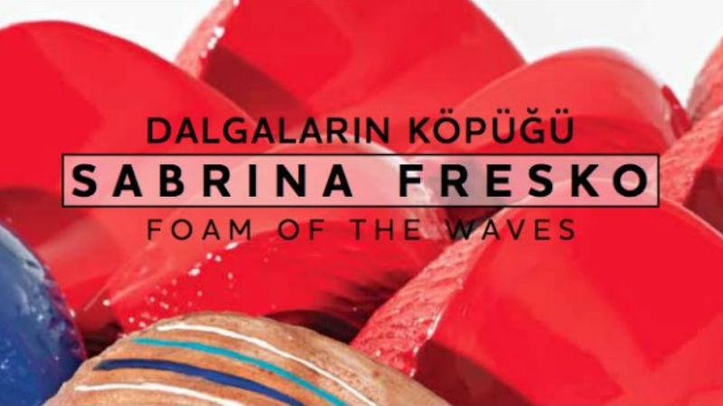 Sabrina Fresko | Dalgaların Köpüğü | Galeri/Miz
