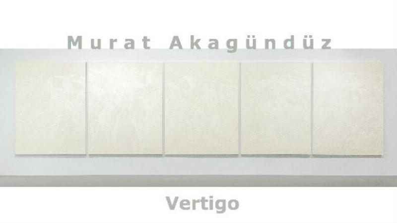 Murat Akagündüz | Vertigo | Arter